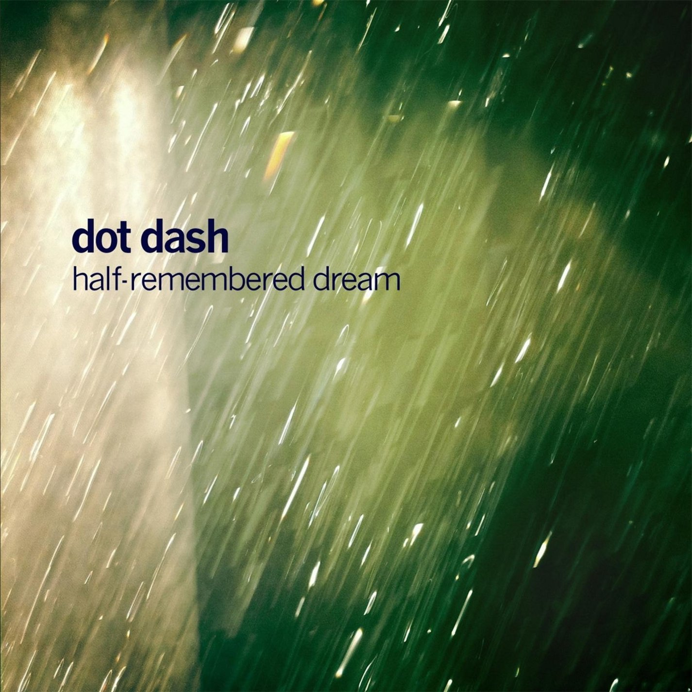 Dot Dash - Half-Remembered Dream