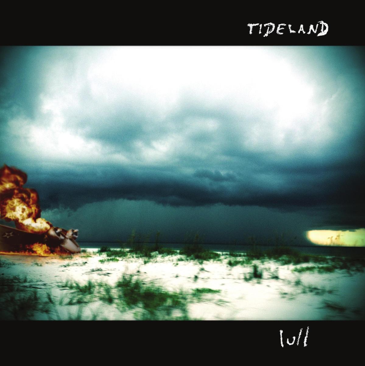 Tideland - Lull