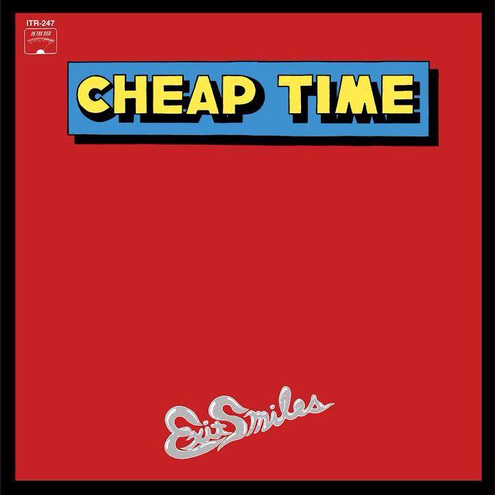 Cheap Time - Exit Smiles