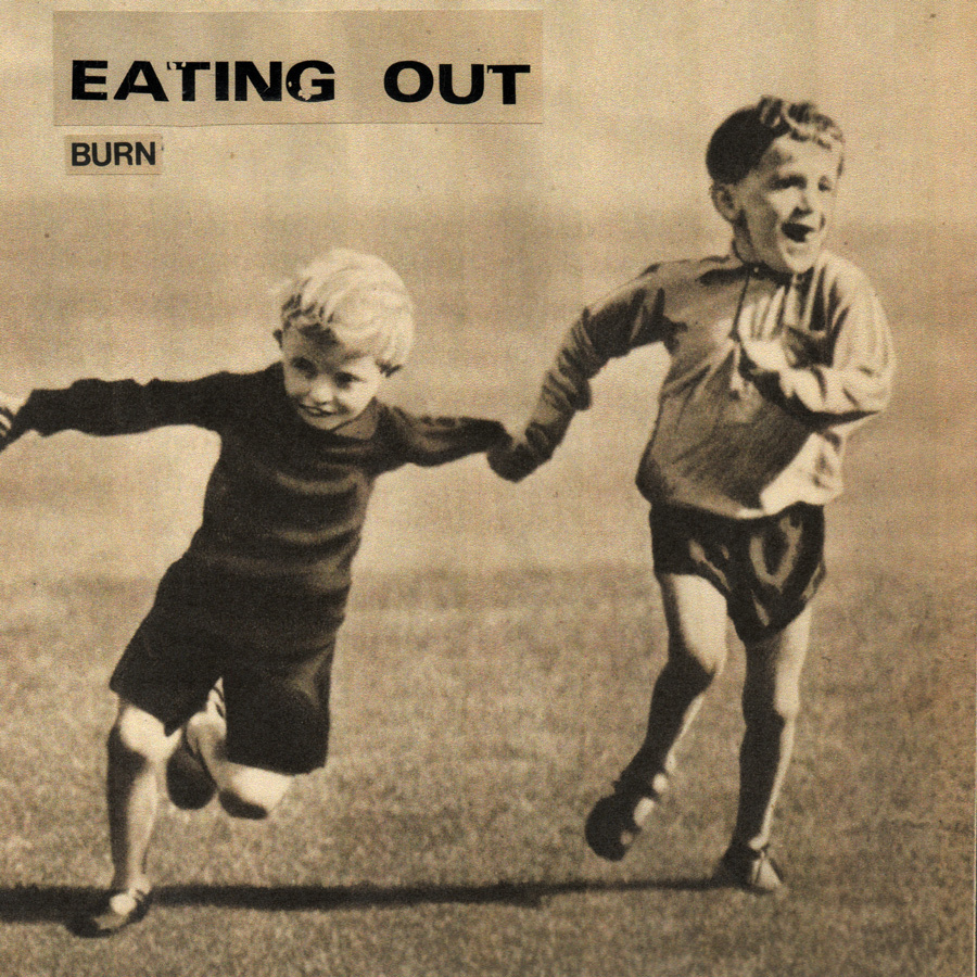 Eating Out - Burn 7""