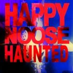 Happy Noose - Haunted