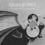 Quailbones - Lord Dion's House of Discovery 7""