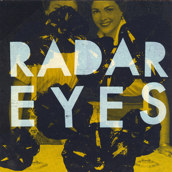 "Radar Eyes - Community / Fall Into Place 7"" & Positive Feedback 7"""