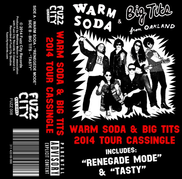Warm Soda & Big Tits - Renegade Mode / Tasty (Split Cassingle)