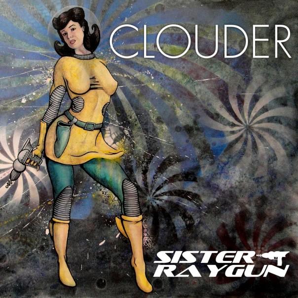 Clouder - Sister Raygun