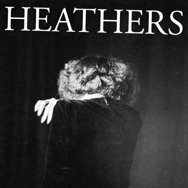 """Heathers - Fear 7"""""""