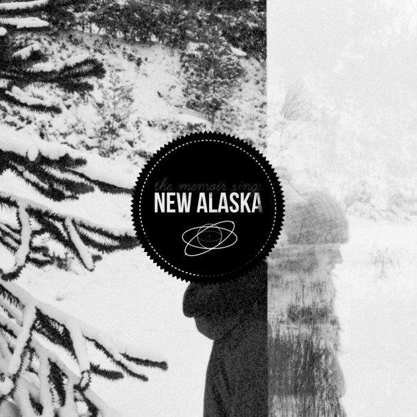 New Alaska - The Memoir Sings