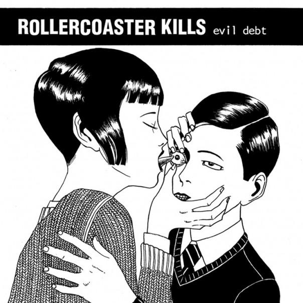 Rollercoaster Kills - Evil Debt