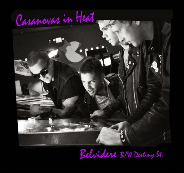 Casanovas In Heat - Belvidere/Destiny St. 7""