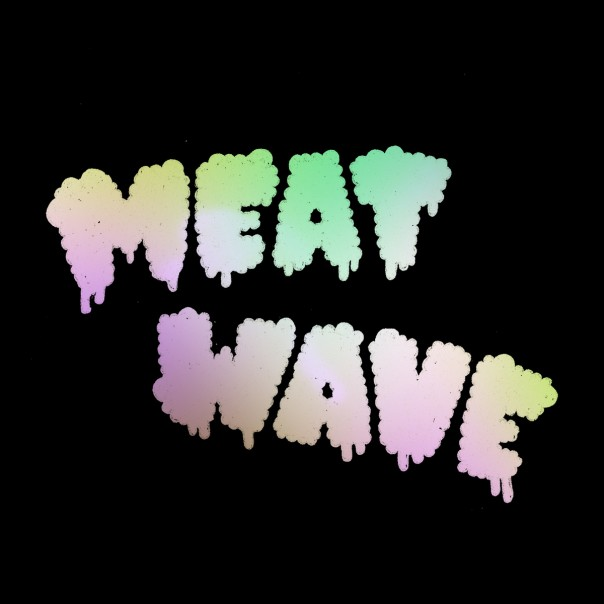 Meat Wave - Meat Wave