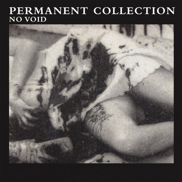 Permanent Collection - No Void EP