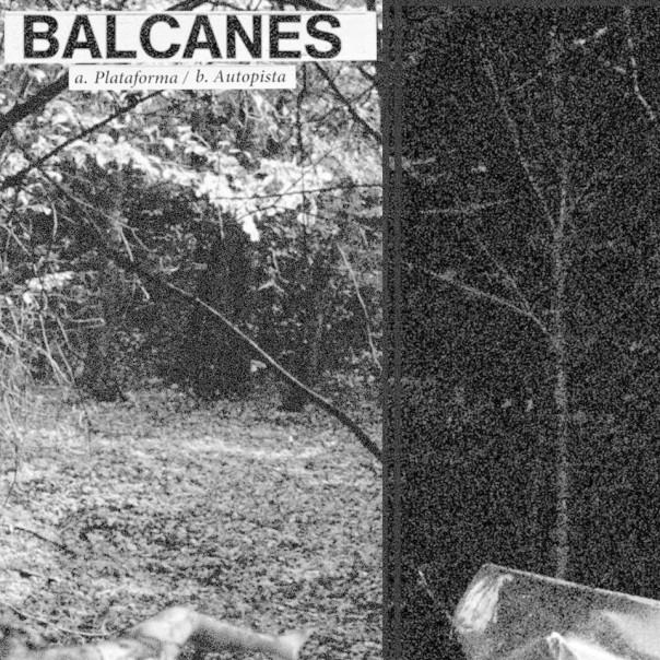 "Balcanes - Plataforma / Autopista 7"""