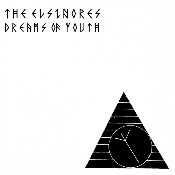 The Elsinores - Dreams Of Youth