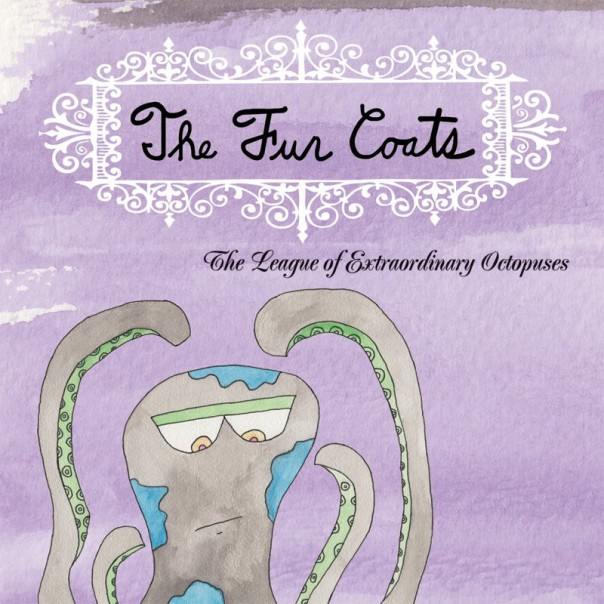 The Fur Coats - The League of Extraordinary Octopuses