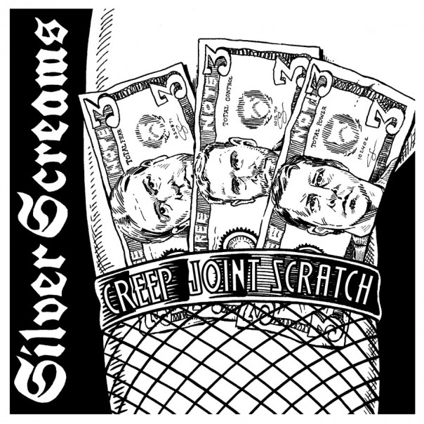 Silver Screams - Creep Joint Scratch