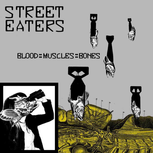 Street Eaters - BLOOD::MUSCLES::BONES