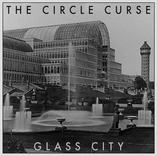 The Circle Curse - Glass City