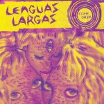 Lenguas Largas - Come On In