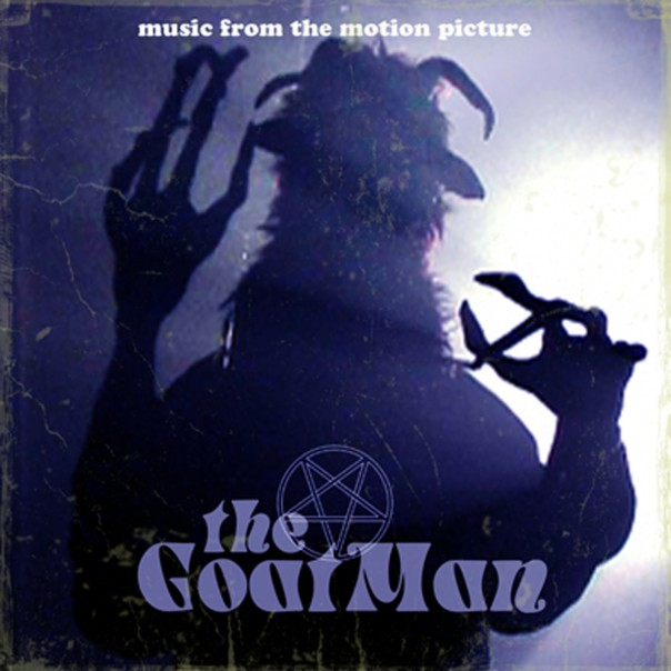 The GoatMan Original Soundtrack - Performed by the Unseen