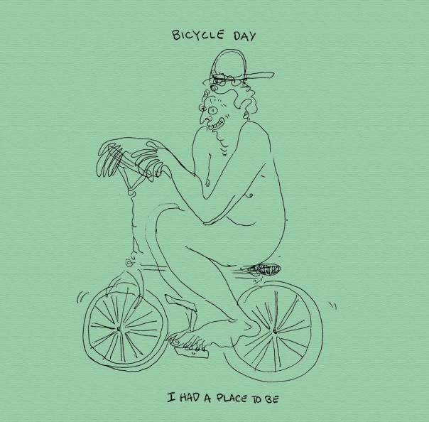 Bicycle Day - I Had A Place To Be