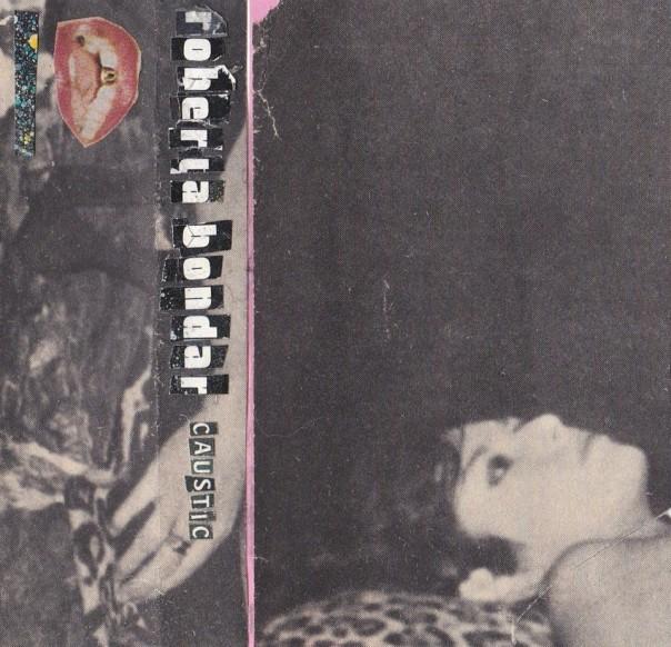 Roberta Bondar - Caustic