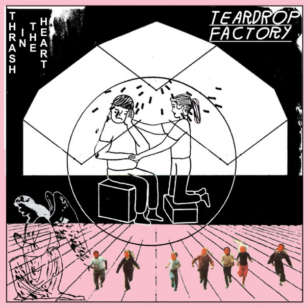 Teardrop Factory - Thrash In The Heart