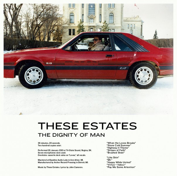 These Estates - The Dignity Of Man