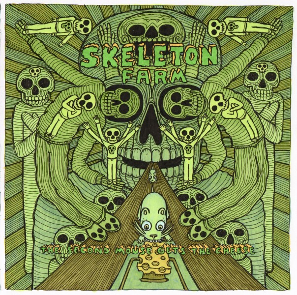 Skeleton Farm - The Second Mouse Gets The Cheese