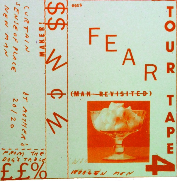 Woolen Men - Fear (Man Revisited); Tour Tape 4