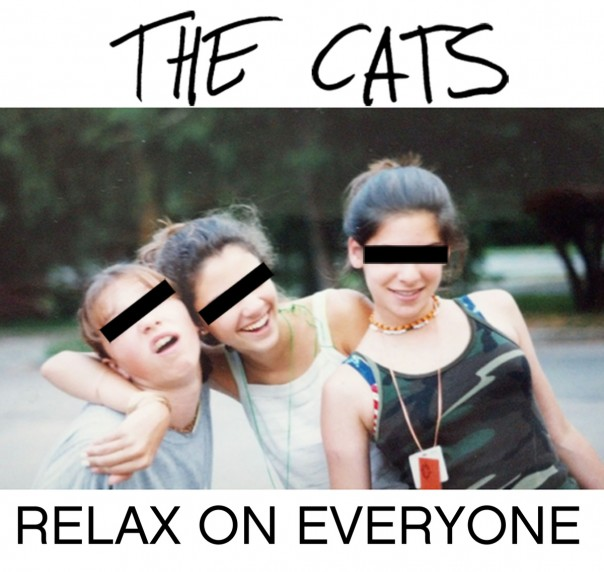 The Cats - Relax On Everyone