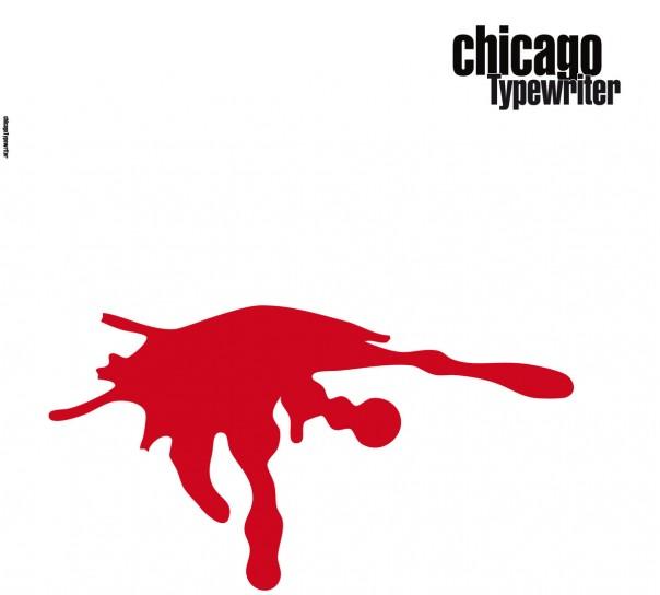 Chicago Typewriter - Chicago Typewriter