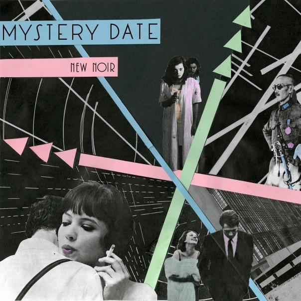 Mystery Date - New Noir