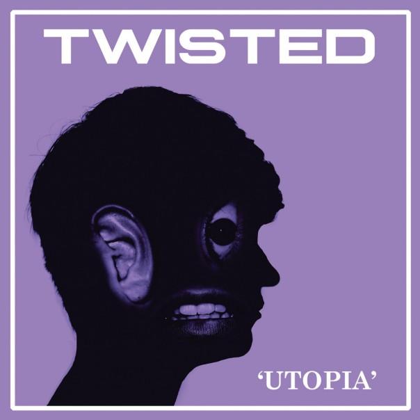 Twisted - Utopia