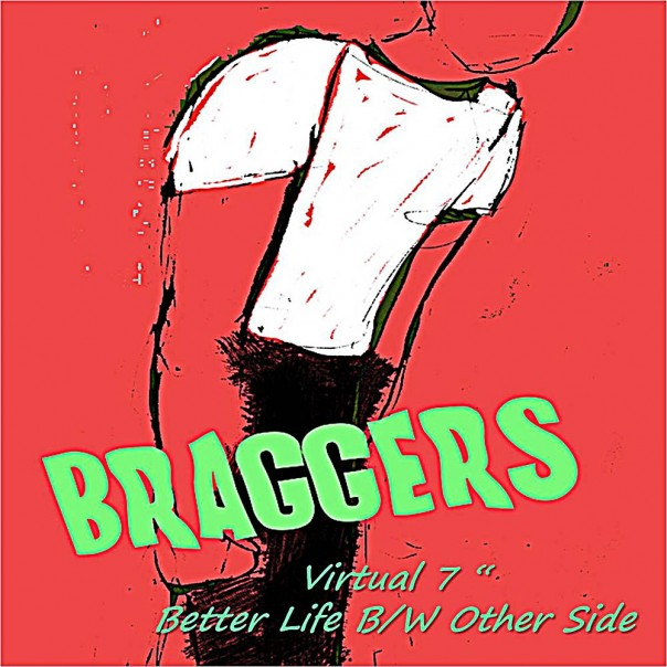 "Braggers - Virtual 7"""