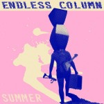 Endless Column - Summer 7