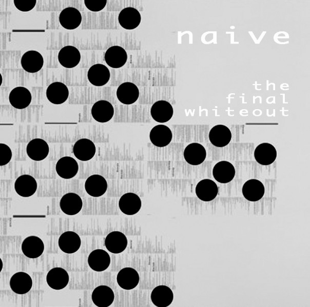 Naive - The Final Whiteout