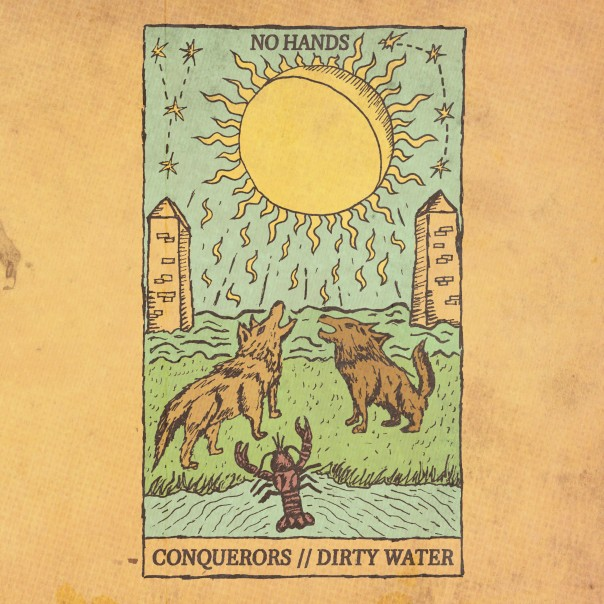 """No Hands - Conquerors / Dirty Water 7"""""""