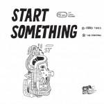 "Start Something - Start Something 7"""