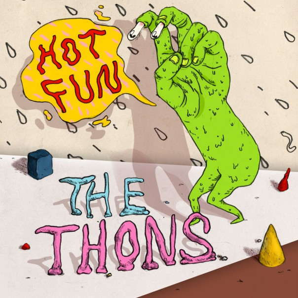 The Thons - Hot Fun