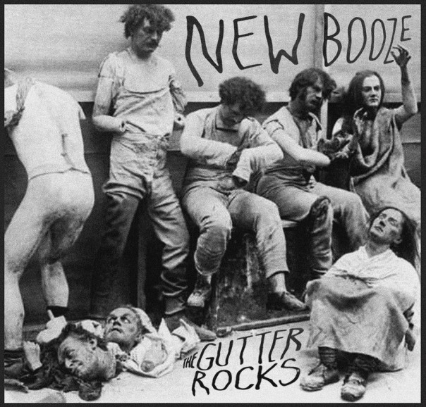 The Gutter Rocks - New Booze