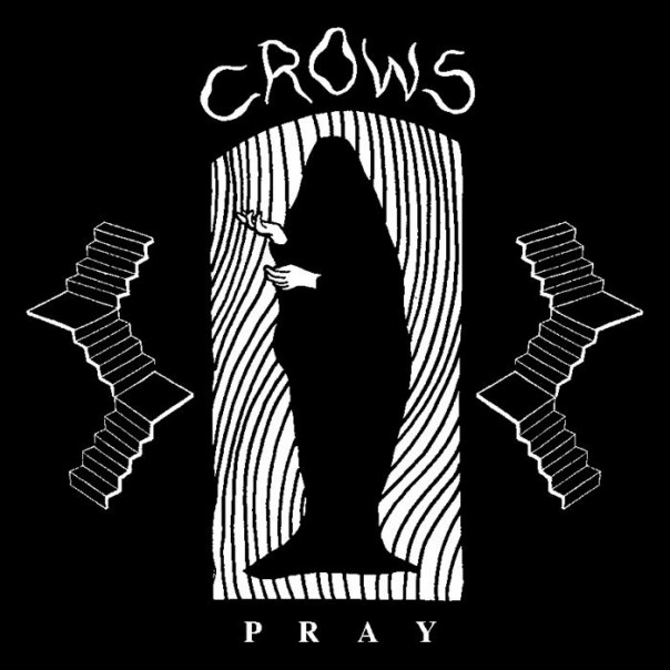 Crows - Pray 7""