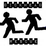 "Dickhead Rescue - More Than... 7"""