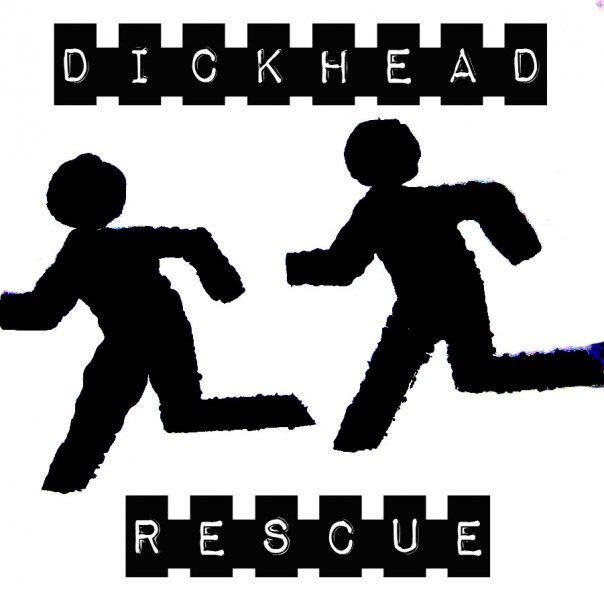 Dickhead Rescue - More Than... 7""