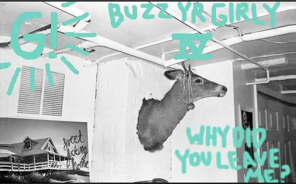 Geronimo! - Buzz Yr Girlfriend: Vol 4 - Why Did You Leave Me?