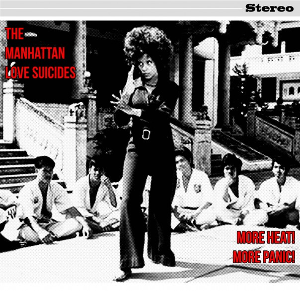 The Manhattan Love Suicides - More Heat! More Panic!