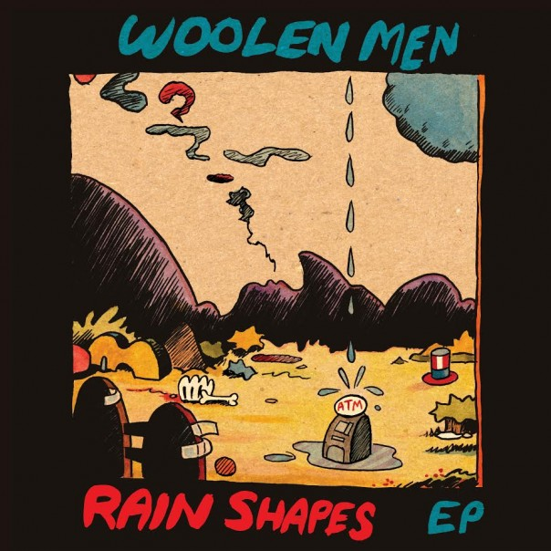 Woolen Men - Rain Shapes EP