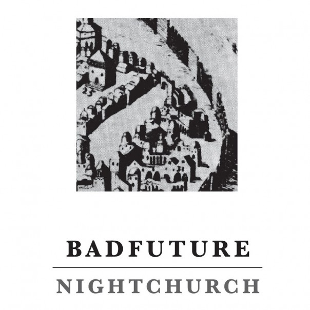 Bad Future - Nightchurch