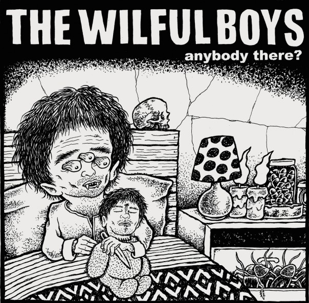 """Wilful Boys - Anybody There? 7"""""""