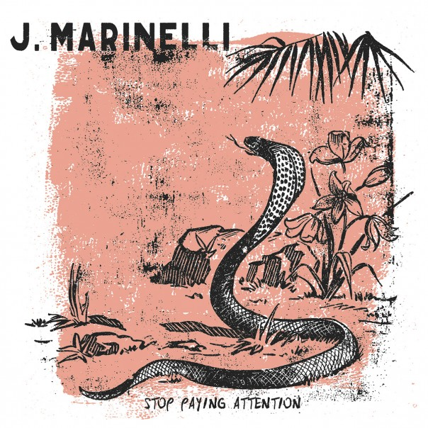 J. Marinelli - Stop Paying Attention