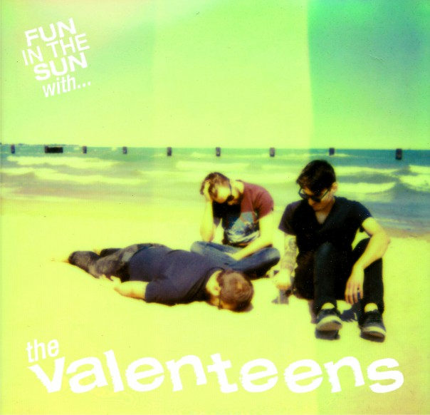 The Valenteens - Fun In The Sun With..